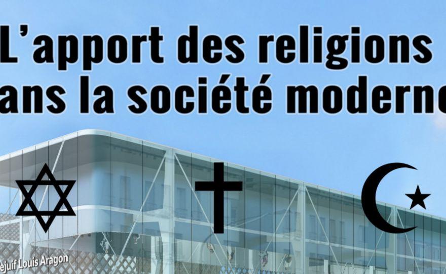 L'apport des religions dans la société moderne